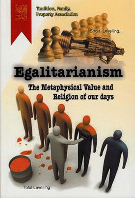 Egalitariansm religion of our day